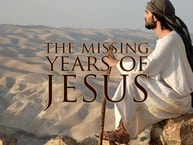 The Missing Years of Jesus