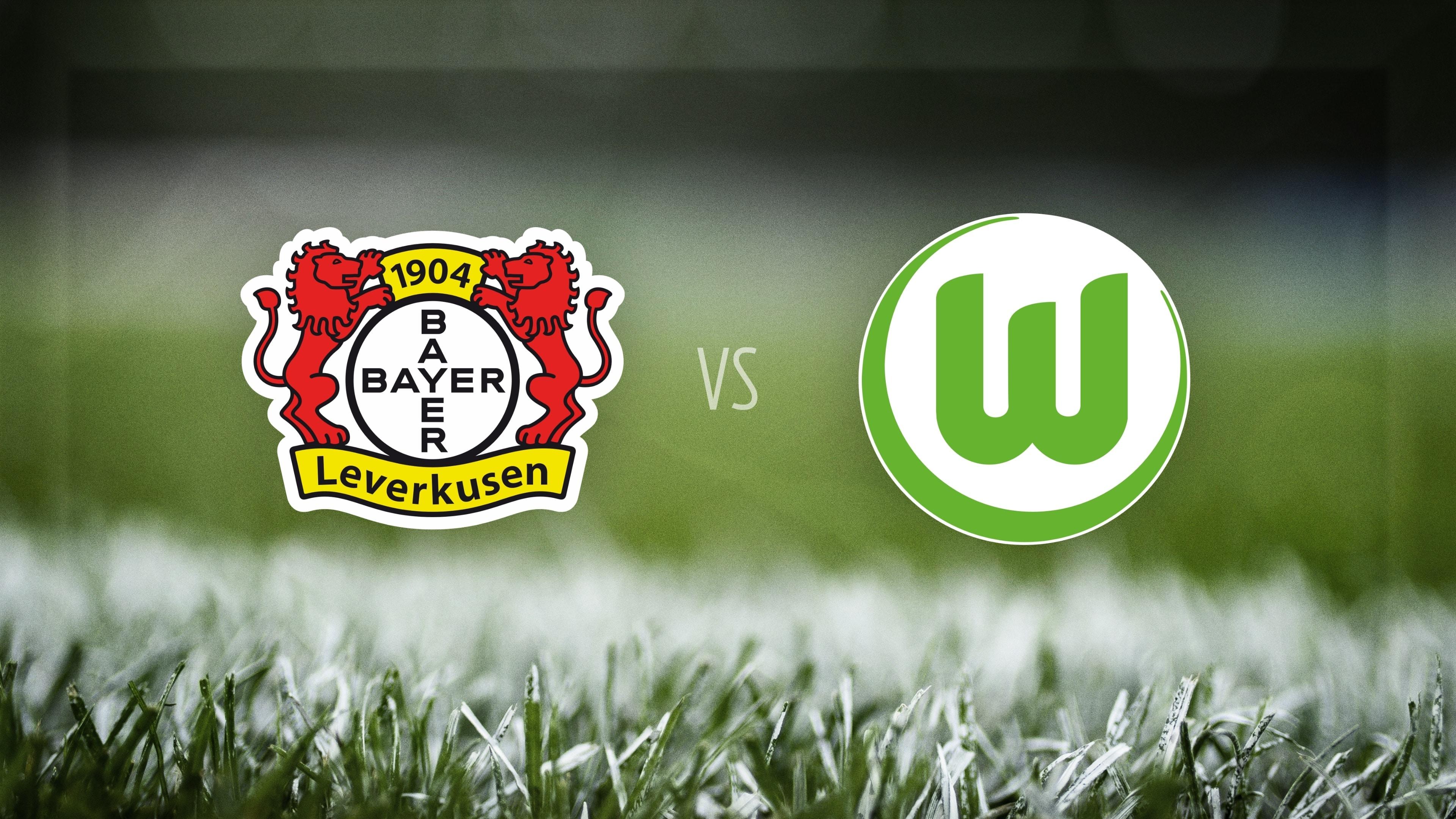 Bayer 04 Leverkusen vs. VfL Wolfsburg
