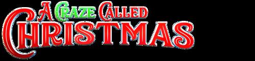 A Craze Called Christmas