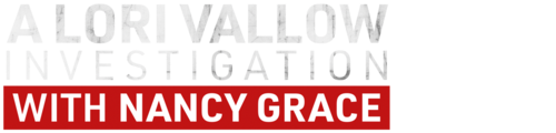A Lori Vallow Investigation With Nancy Grace