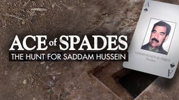 Preview: Ace of Spades: The Hunt for Saddam Hussein