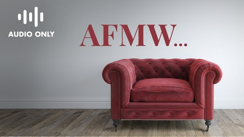 AFMW: A Few Moments With