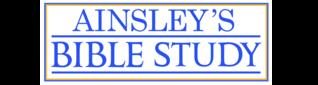 Ainsley's Bible Study