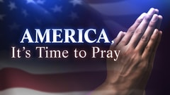 America, It's Time to Pray