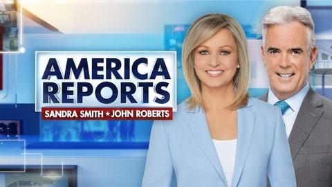 America Reports With John Roberts & Sandra Smith E176 America Reports With John Roberts & Sandra Smith 2021-09-17