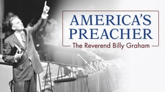 America's Preacher: The Reverend Billy Graham