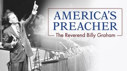 Preview America's Preacher: The Reverend Billy Graham