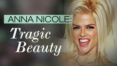Anna Nicole: Tragic Beauty