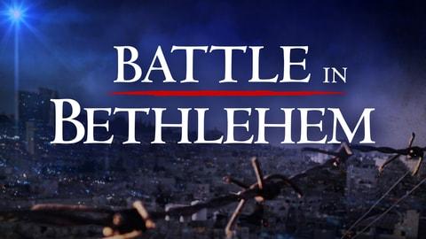 Battle in Bethlehem