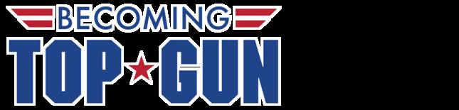 Becoming Top Gun