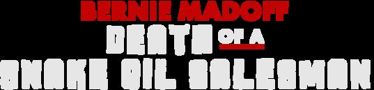 Bernie Madoff Death of a Snake Oil Salesman logo