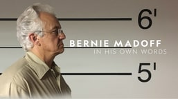 Bernie Madoff In His Own Words