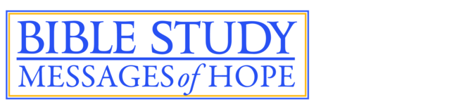 Bible Study: Messages of Hope