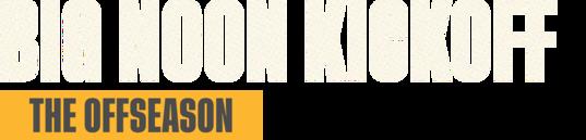 Big Noon Kickoff: The Offseason - Top 5 Conferences