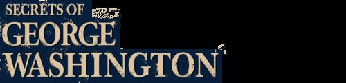 Brad Meltzer's Secrets of George Washington