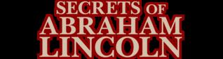 Brad Meltzer's The Secrets of Abraham Lincoln