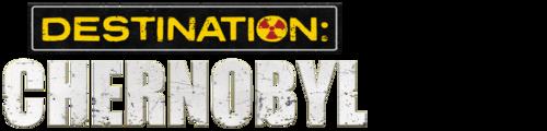 Destination: Chernobyl