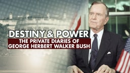 Destiny and Power: Personal Diaries of President George H.W. Bush