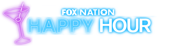 Fox Nation Happy Hour