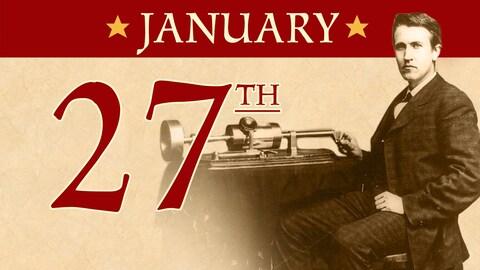 Jan. 27: Edison receives patent for light bulb