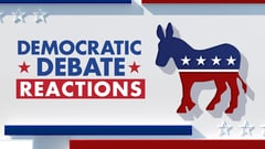 Fox Nation Presents: Democratic Debate Reactions