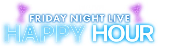 Fox Nation Presents Friday Night Live Happy Hour