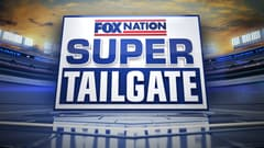 Fox Nation's Super Tailgate