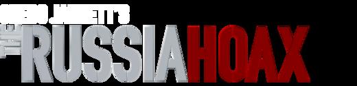 Gregg Jarrett's The Russia Hoax