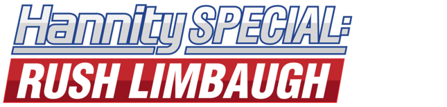 Hannity Special: Rush Limbaugh