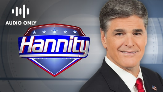 Hannity (Audio Only)