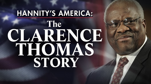 Hannity's America: The Clarence Thomas Story