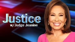Justice With Judge Jeanine