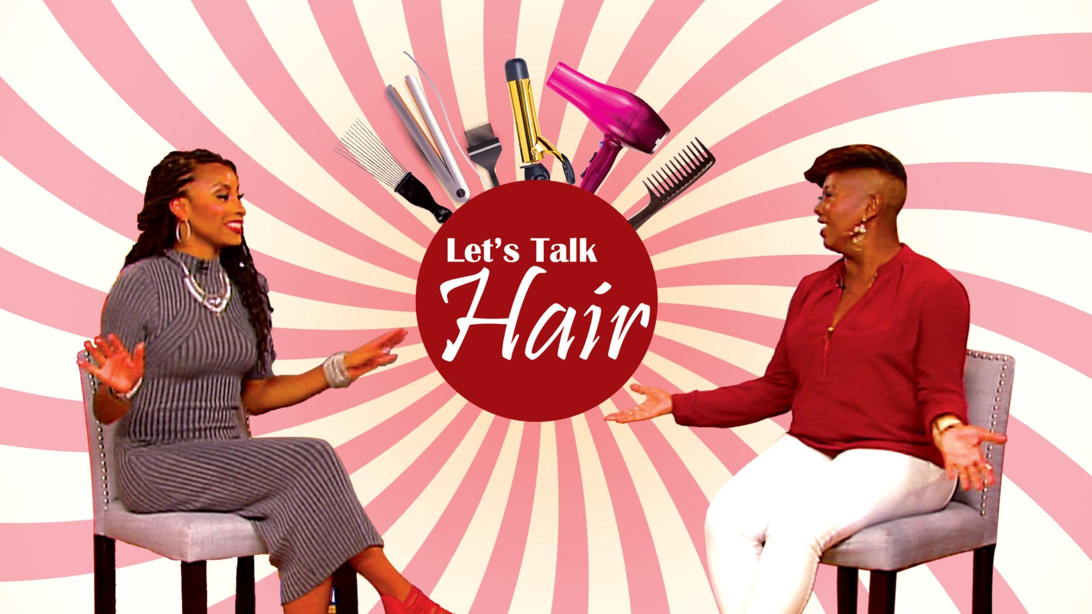 Let's Talk Hair seriesDetail