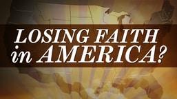Losing Faith in America?