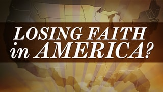 Losing Faith in America?