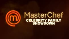 MasterChef Celebrity Family Showdown