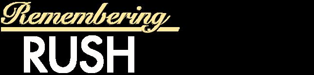Remembering Rush