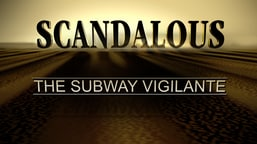 Scandalous: Subway Vigilante