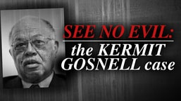 See No Evil: The Kermit Gosnell Case