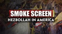 Smokescreen: Hezbollah in America