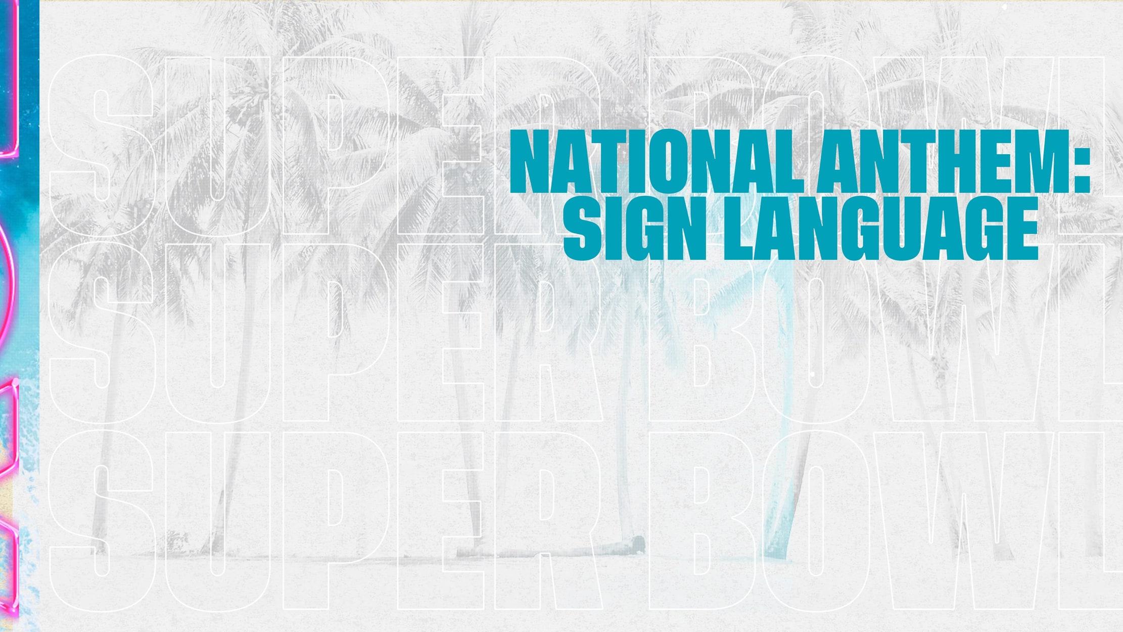 National Anthem: Sign Language
