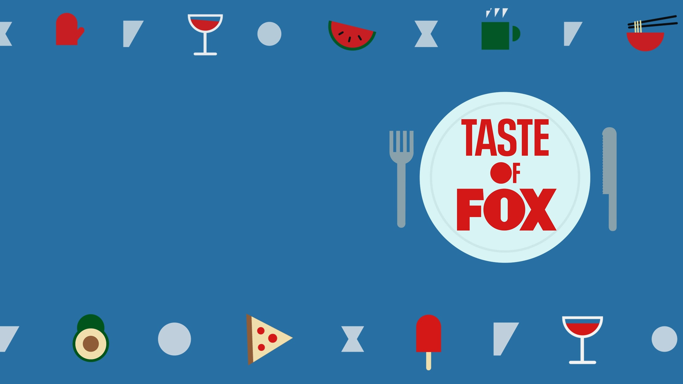 Taste of FOX seriesDetail