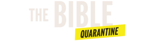 The Bible Quarantine