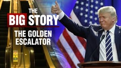 The Big Story: The Golden Escalator