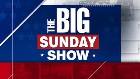 The Big Sunday Show S1 E26 The Big Sunday Show 2021-07-25
