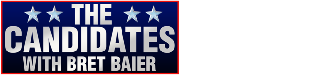The Candidates with Bret Baier