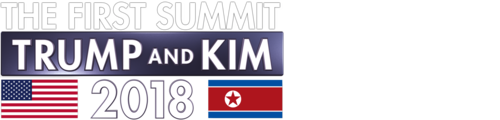 The First Summit: Trump and Kim 2018