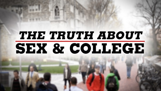 The Truth About Sex and College