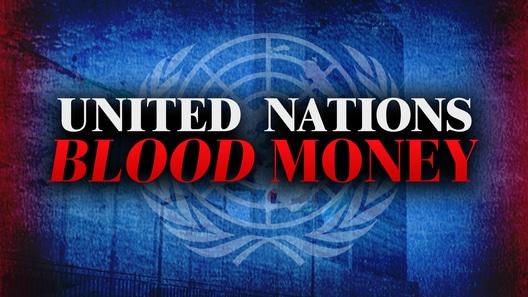 UN Blood Money