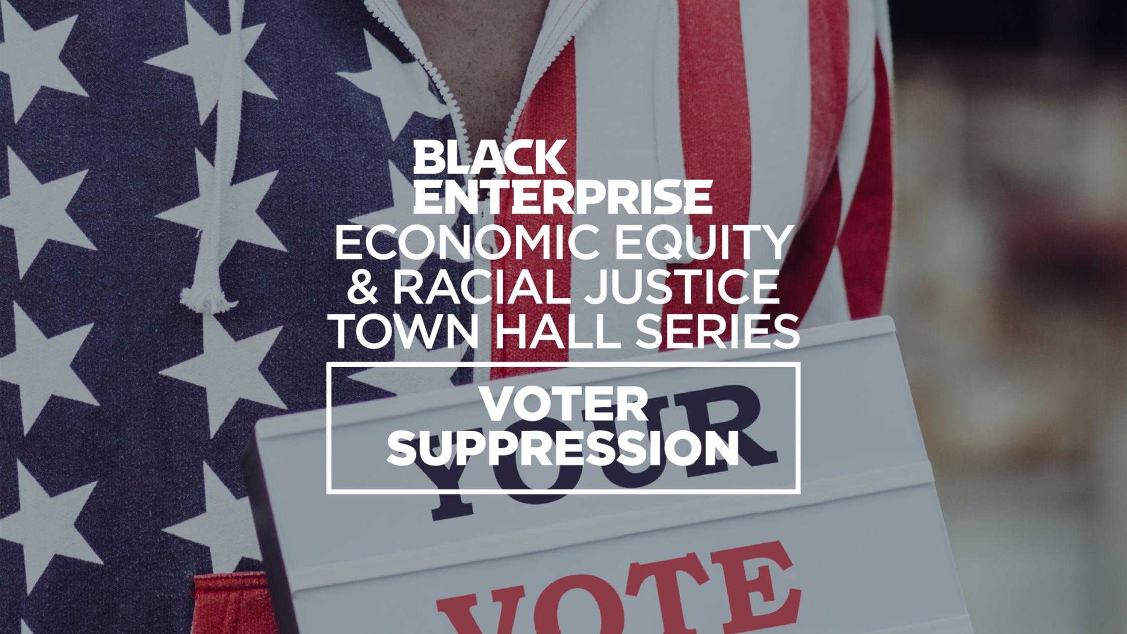 Voter Suppression Town Hall seriesDetail